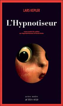 Lars Kepler, L'Hypnotiseur