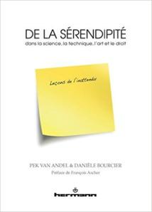Van Andel, Bourcier, De la sérendipité dans la science, la technique, l'art et le droit : Leçons de l'inattendu