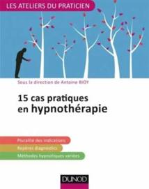 30 cas pratiques en hypnose médicale, hypnothérapie et hypnoanalgésie
