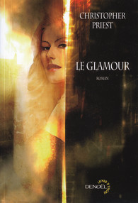 Christopher PRIEST, Le glamour
