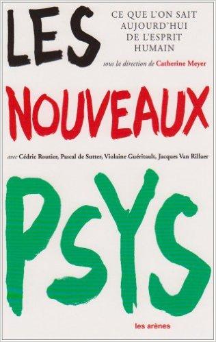 Catherine Meyer, Les nouveaux Psys