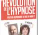 https://www.hypnoses.fr/La-revolution-de-l-hypnose_a175.html