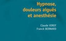 Hypnose douleur aigüe et anesthésie. Notes de lecture par Sophie Cohen